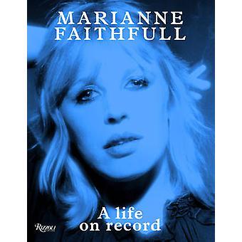 Marianne Faithfull - ein Leben auf Rekord von Marianne Faithfull - 97808478