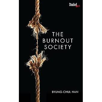 The Burnout Society by Byung-Chul Han - 9780804795098 Book