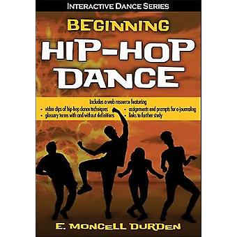 Beginning Hip-Hop Dance with Web Resource by Beginning Hip-Hop Dance