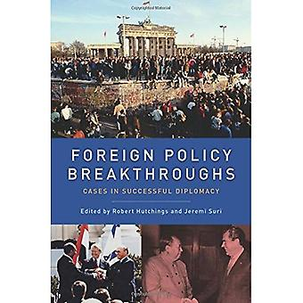Percées de la politique étrangère: Cas en diplomatie réussie
