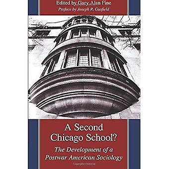 Eine zweite Chicagoer Schule?: die Entwicklung einer Nachkriegszeit amerikanischen Soziologie: Entwicklung einer Nachkriegszeit Soziologie