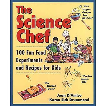 Vetenskap kocken: 100 kul mat experiment och recept för barn