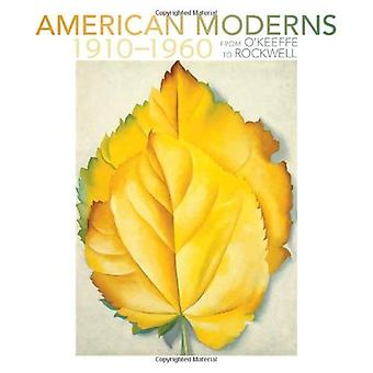 American Moderns, 1910-1960 - from O'Keeffe to Rockwell