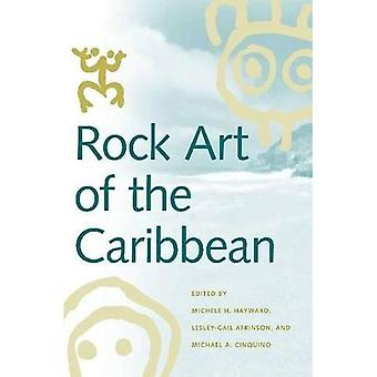 Rock Art of the Caribbean (Caribbean Archaeology and Ethnohistory Series)