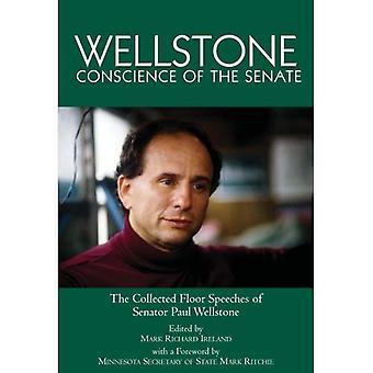 Wellstone, Conscience of the Senate: the Collected Floor Speeches of Senator Paul Wellstone