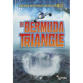 The Bermuda Triangle (Ignite: Solving Mysteries with Science)