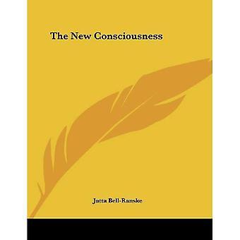 The New Consciousness