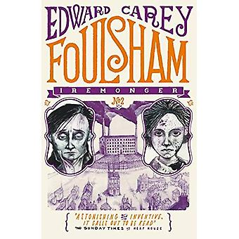 Foulsham (Iremonger Trilogy)