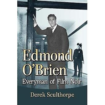 Edmond O'Brien: Everyman of � Film Noir