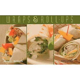 Wraps & Roll-Ups (Nitty Gritty Cookbooks Series)