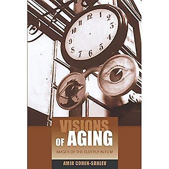 Visionen des Alterns: Bilder älterer Menschen im Film