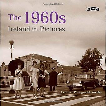 The 1960s: Ireland in Pictures