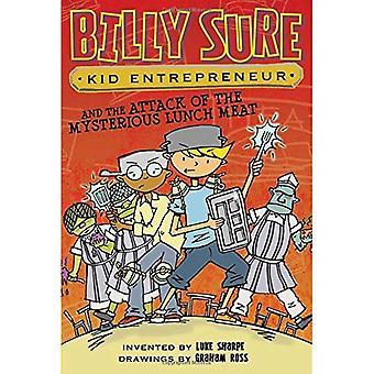 Billy sicher junge Unternehmer und den Angriff der geheimnisvollen Mittagessen Fleisch (Billy sicher Kid Unternehmer)