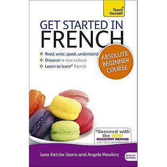 Einstieg in französischen Absolute Beginner-Kurs von Catrine Carpenter