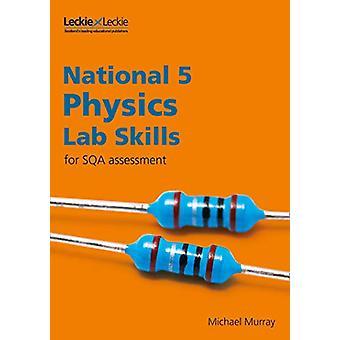 Lab Skills for SQA Assessment - National 5 Physics Lab Skills by Lab