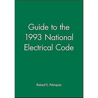 Guía del código eléctrico nacional de 1993 por Palmquist y Roland E.