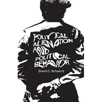 العزلة السياسية والسلوك السياسي بجيم ديفيد شوارتز &