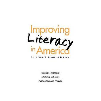 Improving Literacy in America Guidelines from Research by Morrison & Frederick J.