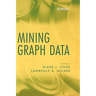 Mining Graph Data by Cook & Diane J.