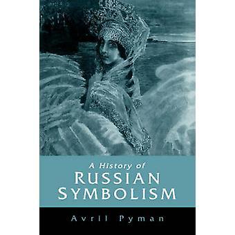 تاريخ رمزية الروسية قبل ابوخالد آند أفريل