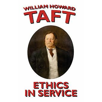 Ética no serviço por Taft & William H.