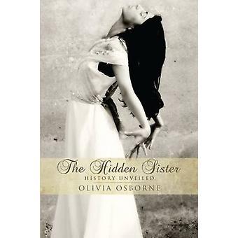 La storia di sorella nascosta svelato da Osborne & Olivia