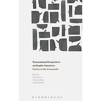 Transnational Perspectives on Graphic Narratives by Daniel Stein