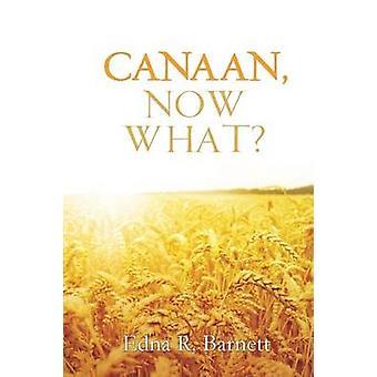 Canaan jetzt was von Barnett & Edna R.