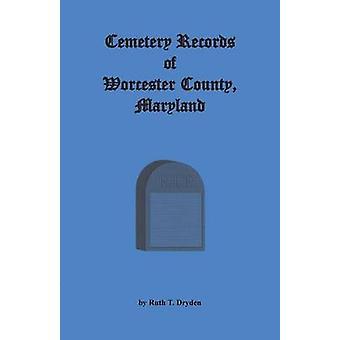 Friedhof zeichnet Worcester County Maryland von Dryden & Ruth T.