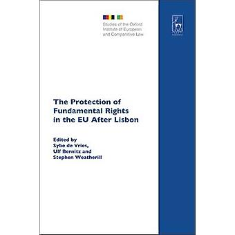 The Protection of Fundamental Rights in the Eu After Lisbon by Bernitz & Ulf