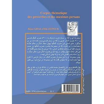 Corpus thmatique des proverbes et des maximes persans di Ghalamkaripour & Bijan
