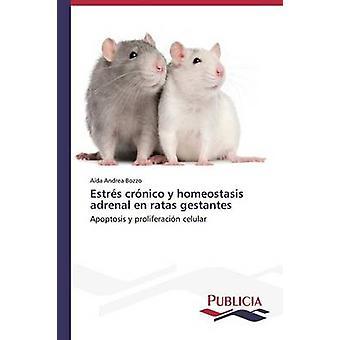 Estrs crnico y homeostase bijnier nl ratas gestantes door Bozzo Ada Andrea
