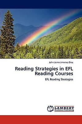 Reading Strategies in EFL Reading Courses by JiHommesez Diaz & John Jaime