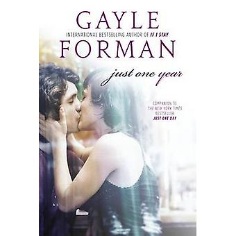 Just One Year by Gayle Forman - 9780142422960 Book
