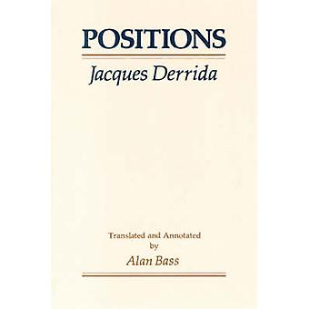 Positions (2nd) by Jacques Derrida - Alan Bass - 9780226143316 Book