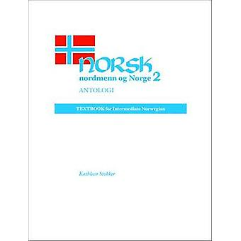 Norsk - Nordmenn Og Norge - Antologi by Kathleen Stokker - 97802991345