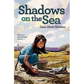 Shadows on the Sea by Harlow - Joan Hiatt - 9780689849268 Book
