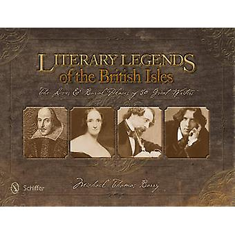 Literary Legends of the British Isles - The Lives & Burial Places of 5