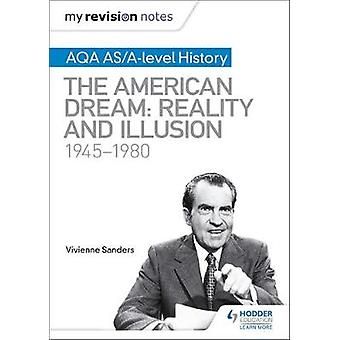 My Revision Notes - AQA AS/A-level History - The American Dream - Realit