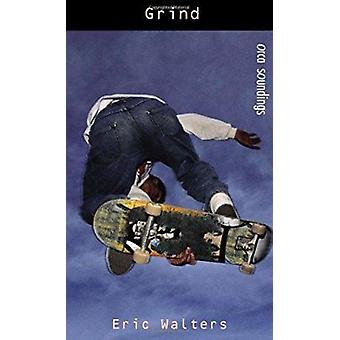 Grind by Eric Walters - 9781551433172 Book