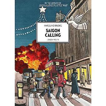 Saigon Calling - London 1963-75 by David Homel - 9781551526898 Book