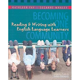 Becoming One Community - Reading and Writing with English Language Lea