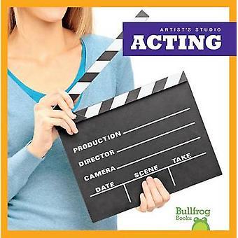 Acting by Jennifer Fretland VanVoorst - 9781620312803 Book