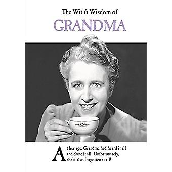 The Wit and Wisdom of Grandma - 9781787413184 Book