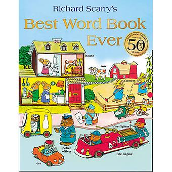 Best Word Book Ever by Richard Scarry