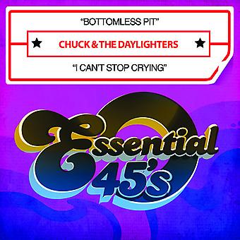 Chuck & the Daylighters - Bottomless Pit / I Can't Stop Crying USA import