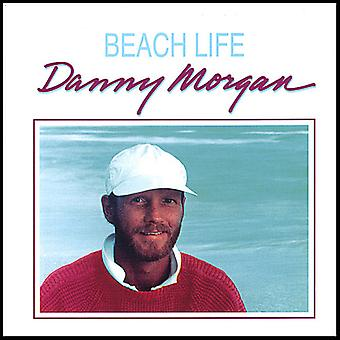 Danny Morgan - Beach Life [CD] USA import