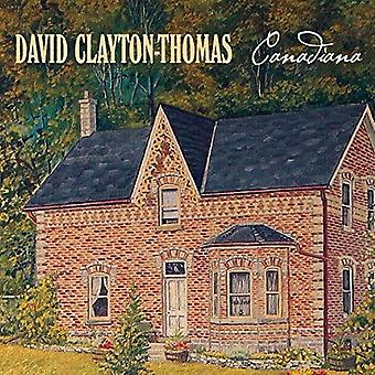 David Clayton Thomas - Canadiana [CD] USA import