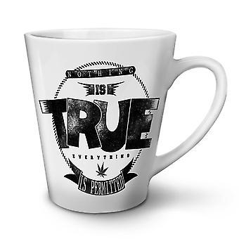 Nothing Is True Pot NEW White Tea Coffee Ceramic Latte Mug 17 oz | Wellcoda