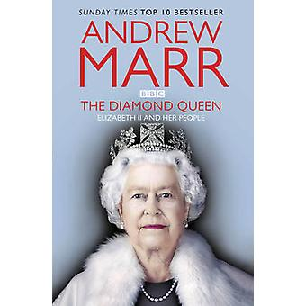Królowej Diamond - Elizabeth II i jej ludzie (przedruki) przez Andrew M